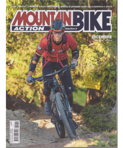 Mountain Bike Action - n. 12 - mensile - dicembre 2019
