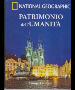 National Geographic - Patrimonio dell'umanità - Europa Centrale - n. 26 - settimanale - 13/3/2019