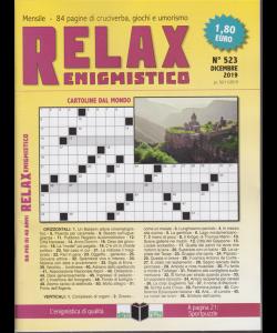 Relax - Enigmistico - n. 523 - dicembre 2019 - mensile