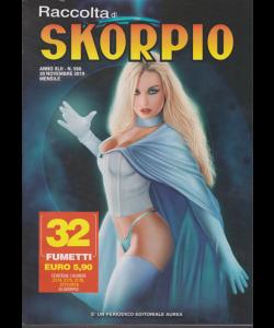 Raccolta Skorpio - n. 566 - 30 novembre 2019 - mensile - 32 fumetti