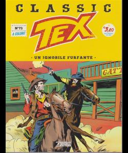 Tex Classic - Un Ignobile furfante - n. 73 - quattordicinale - 6 dicembre 2019 -