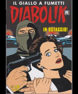 Diabolik Ristampa - In ostaggio! - n. 702 - mensile - 10/12/2019
