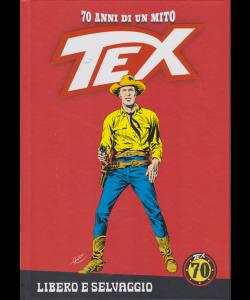Tex - Libero E Selvaggio - n. 64 - settimanale - copertina rigida