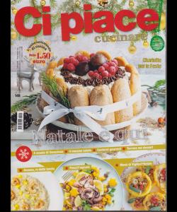 Ci piace cucinare - n. 149 - settimanale - 17/12/2019 -