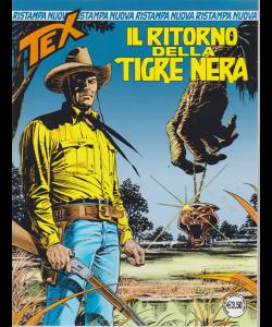 Tex Nuova Ristampa - Il Ritorno Della Tigre nera - n. 443 - mensile - marzo 2019 -