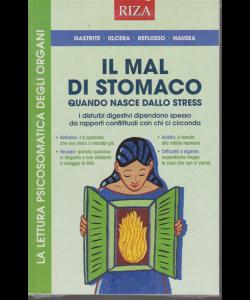 Riza Psicosomatica - Il mal di stomaco quando nasce dallo stress - n. 467 - gennaio 2020 -