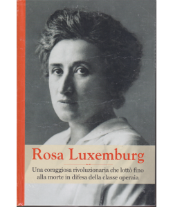 Rosa Luxemburg - n. 36 - settimanale - 3/1/2020 - copertina rigida
