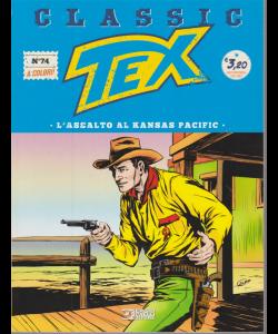Classic Tex - n. 74 - quattordicinale - 3 gennaio 2020 - L'assalto al Kansas Pacific