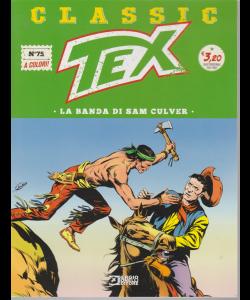 Classic Tex - n. 75 - quattordicinale - La banda di Siam Culver - 17 gennaio 2020