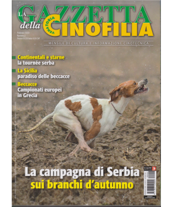La gazzetta della cinofilia venatoria - n. 2 - febbraio 2020 - mensile