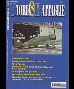 Storia E Battaglie - n. 199 - marzo 2019 - mensile -