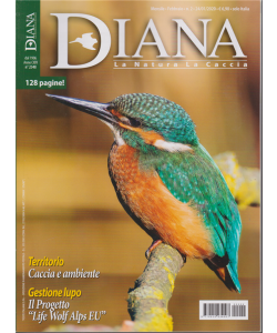Diana - La Natura La Caccia - n. 2 - mensile - 24/1/2020 - 128 pagine!