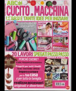 I Love Cucito Speciale - Abc del cucito a macchina - n. 3 - bimestrale - marzo - aprile 2019