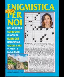 Enigmistica per noi - n. 100 - trimestrale - febbraio - aprile 2020 - 100 pagine