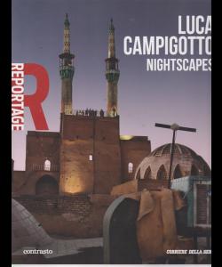 Reportage - Luca Campigotto - Nightscapes - volume 9 - settimanale -