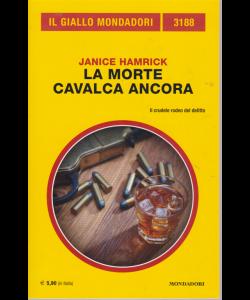 Il giallo Mondadori - n. 3188 - La morte cavalca ancora - di Janice Hamrick - febbraio 2020 - mensile