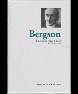 Imparare a pensare - Bergson - n. 55 - settimanale - 7/2/2020 - copertina rigida