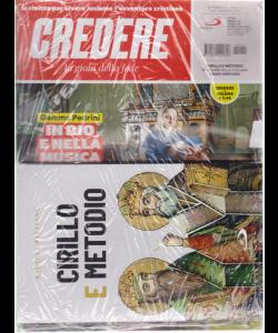 Credere + il libro Radici cristiane Cirillo e Metodio - n. 12 - settimanale - 24 marzo 2019 - rivista + libro