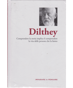 Imparare a pensare - Dilthey - n. 56 - settimanale - 14/2/2020 - copertina rigida