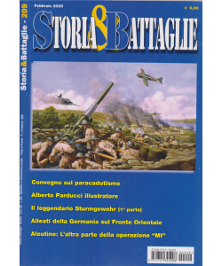 Storia & Battaglie - n. 209 - febbraio 2020 - mensile -