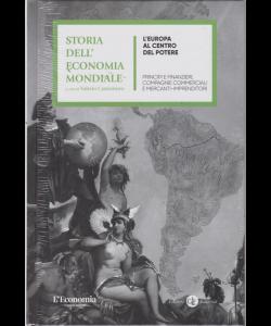 Storia dell'economia mondiale - L'Europa al centro del potere - n. 4 - settimanale