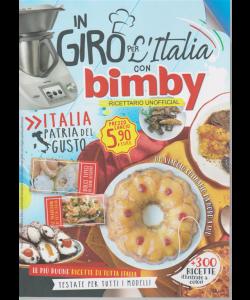 In giro per l'Italia con Bimby - Ricettario unofficial  - n. 1 - bimestrale - 21/2/2020 -