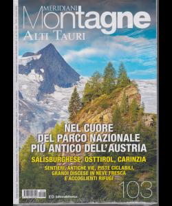 Meridiani Montagne - Alti Tauri - n. 103 - bimestrale - marzo 2020 -