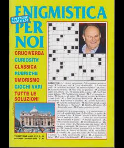 Enigmistica per noi - n. 91 - trimestrale - novembre - gennaio 2018 - 100 pagine