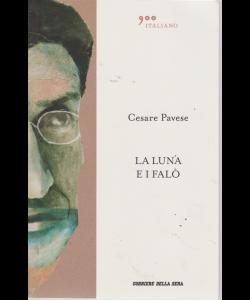 Cesare Pavese - La Luna E I Falo' - 900 italiano - volume n. 2 - settimanale -