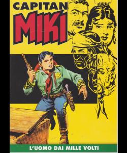 Capitan Miki - L'uomo dai mille volti - n. 7 - settimanale