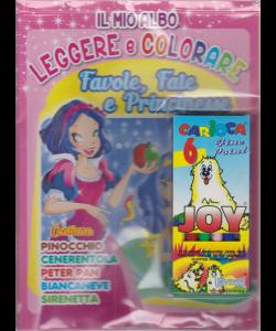 Il mio albo Leggere e colorare - Favole, Fate e Principesse - n. 4 - bimestrale - aprile - maggio 2020 - + 6 Pennarelli Carioca