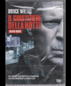 I Dvd Fiction Sorrisi .2 - Il Giustiziere della notte - n. 14 - settimanale - 26/3/2019 - Bruce Willis