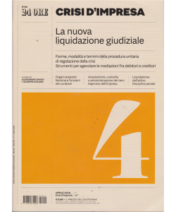 Guida Ai Principi Contabili internazionali  - Crisi D'impresa - La nuova liquidazione giudiziale - n. 2 - aprile 2019 - mensile