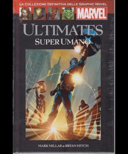 Graphic Novel Marvel - Ultimates Super Umano - n. 13 - 9/2/2019 - quattordicinale - esce il sabato