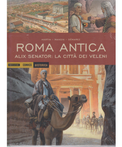 Historica - Roma Antica-Alix Senator: la città dei veleni - n. 90 - 3/4/2020 - mensile -