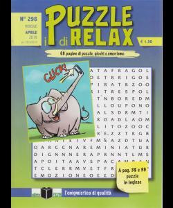 I Puzzle Di Relax - n. 298 - mensile - aprile 2019 -