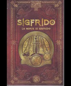 Mitologia Nordica - Sigfrido - La morte di Sigfrido - n. 32 - settimanale - 22/6/2020 - copertina rigida