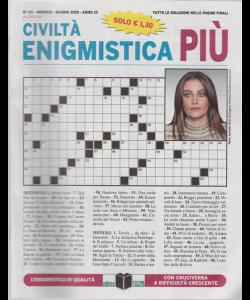 Civilta' Enigmistica Più - n. 151 - mensile - giugno 2020 -