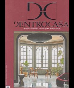 Dentro Casa   - n. 231 - mensile - febbraio 2019 -
