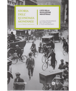 Storia dell'economia mondiale - L'età della rivoluzione industriale - n. 6 - settimanale - copertina rigida