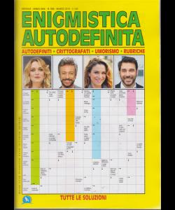 Enigmistica Autodefinita - n. 349 - mensile - marzo 2019 -