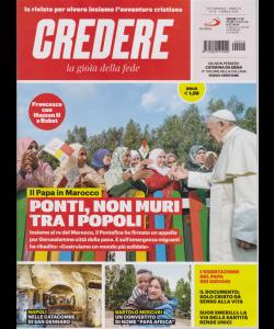 Credere - La Gioia Della Fede - n. 14 - 7 aprile 2019 - settimanale -