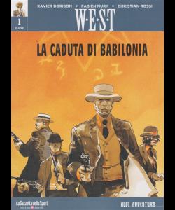 Albi Avventura - West - La caduta di Babilonia - n. 1 - settimanale -