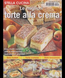 Stella ccucina - Le migliori torte alla crema - n. 89 - trimestrale - 4/4/2019 -