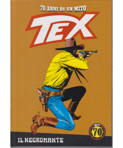 Tex - n. 67 - Il negromante - settimanale - copertina rigida