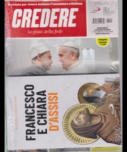 Credere + il libro Francesco e Chiara d'Assisi -  quarto volume - settimanale - n. 7 - febbraio 2019