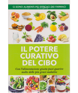 Alimentazione naturale - Il potere curativo del cibo - n. 57 - luglio 2020 -