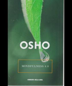 Osho - Mindfulness 4.0 - n. 25 - settimanale
