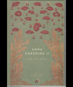 Storie senza tempo - Anna Karenina II -Lev Tolstoj - n. 16 - settimanale - 4/7/2020 - copertina rigida