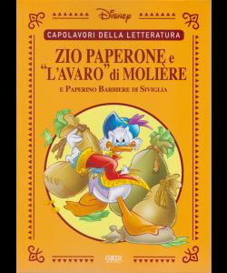 Capolavori della letteratura - Zio Paperone e l'avaro di Moliere e Paperino Barbiere di Siviglia - n. 17 - 4/7/2020 - settimanale
